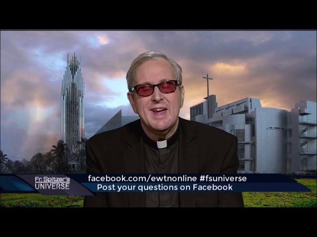 Father Spitzer's Universe - 2020-01-15 - - EWTN Global ...
